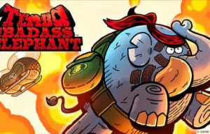 Tembo the Badass Elephant — отлично!